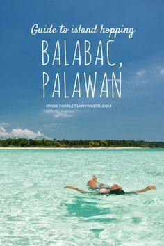 Island hopping guide to Balabac Palawan, Philippines - including Onuk Island, Candaraman Island, and more.