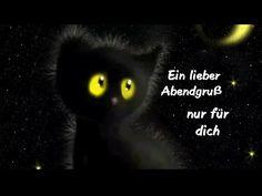 Ich wünsche direinen wunderschönen Abendund später eine gute Nachtmit  süßen Träumen - YouTube