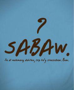 Filipino Quotes, Pinoy Quotes, Filipino Funny, Tagalog Love Quotes, Food Qoutes, Filipino Pick Up Lines, Tagalog Quotes Hugot Funny, Morals Quotes, Patama Quotes