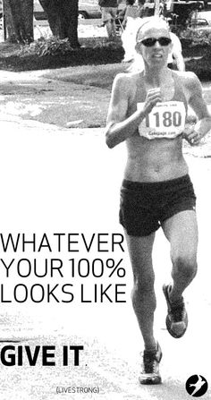 Whatever your 100% is. Give it.