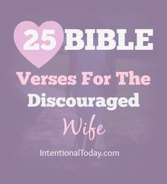 25 Bible verses for the discouraged wife Marriage Prayer, Marriage Life, Marriage Advice, Love And Marriage, Restore Marriage, Happy Marriage, Relationship Advice, Christian Wife, Christian Marriage