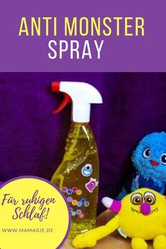 Rezept und Anleitung für ein Anti-Monster-Spray. Dieses vertreibt Monster unter dem Bett, Gespenster im Schrank, nimmt die Angst im Dunkeln und beugt Albträume, vor. Für den ruhigen Schlaf eurer Kinder. #Schlaf #Monster #Kinderschlaf