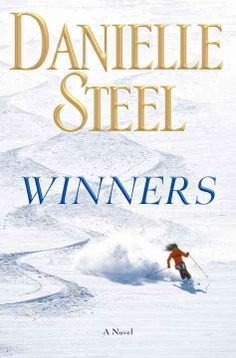 Winners by Danielle Steel  New at your CRDL! Put it on hold at www.crdl.org