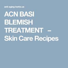 ACNBASI BLEMISH TREATMENT  – Skin Care Recipes