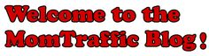 I love to Visit The MomTraffic Blog Often  Great Ideas and very informative! Great offers from small businesses!