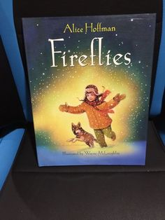 Fireflies by Alice Hoffman Signed First Edition Illustrated by Wayne McLoughlin