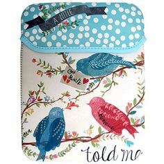 This super-cute Disaster Designs In a Nut Shell A Little Bird Told Me Neoprene iPad Sleeve looks gorgeous and will also protect your tablet. Disaster Designs, Pip Studio, Ipad Sleeve, In A Nutshell, Bird Design, Gifts For Mum, Herschel, Ipad Case, Karl Lagerfeld