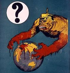 The Germans are animals, bloodthirsty, expansionist, unjust. (depict as bloodied gorillas)
