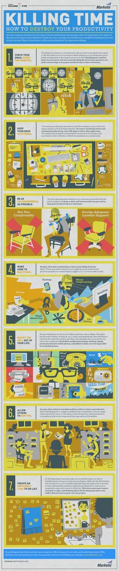 Time: How to Destroy Your Productivity [Infographic] Too busy to focus? 7 time-wasting habits to reform for better productivity.Too busy to focus? 7 time-wasting habits to reform for better productivity. Web Design, Graphic Design, Graphic Art, Leadership, Effective Time Management, Now Quotes, Information Design, Data Visualization, Business Tips