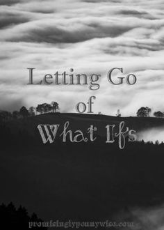 Letting Go of What I