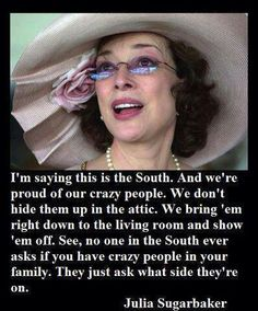 One of my favorites of all time - quotes and shows (Designing Women)