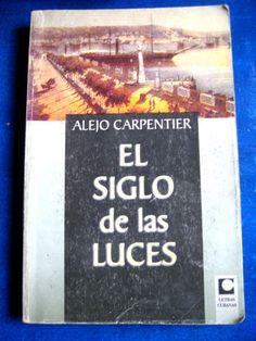 """Alejo Carpentier """"El Siglo de Las Luces"""" Spanish Edition Libro en Español"""