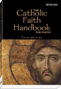 The Catholic Faith Handbook for Youth (paperback) The Catholic Faith Handbook for Youth (paperback) Third Edition   Paperbound  By Bri...
