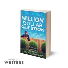 The newest book by one of our favourite clients, Ellie Campbell, is out soon! Million Dollar Question is available to pre-order now but here's a peek at the cover we did. For more information on cover and web design, contact us at hello@designforwriters.com!