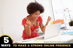 Fashionably Fabulous: 5 Ways to Make A Strong Online Presence