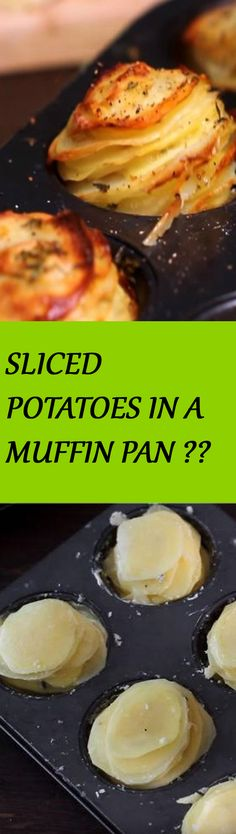 SLICE POTATOES AND PUT THEM IN A MUFFIN PAN. THEY'LL COME OUT OF THE OVEN FAMILY FAVORITE! Click the image to get the recipe :D