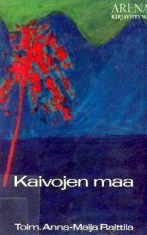 Kaivojen maa | Kirjasampo.fi - kirjallisuuden kotisivu