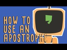 When to use apostrophes - Laura McClure | TED-Ed