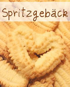 Spritzgebäck * (german cookies). My mother always made these at Christmas.