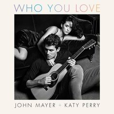 """Exclusive: John Mayer and Katy Perry's First Portraits Together, Commemorating Their """"Who You Love"""" Single 
