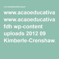 www.acaoeducativa.org.br fdh wp-content uploads 2012 09 Kimberle-Crenshaw.pdf