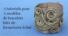 Zippers bracelets tuto x5 modèles