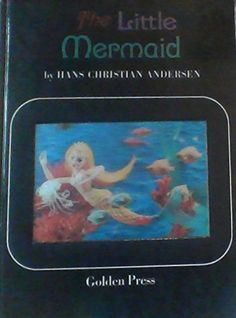 27447df967 The Little Mermaid By Hans Christian Andersen (Golden Press - Series   12221) 1966