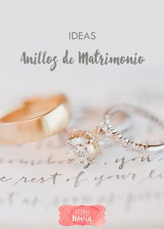 Ideas de Anillos de Matrimonio | El Blog de una Novia | #anillosboda #argollas #alianzas | http://www.elblogdeunanovia.com/tendencias/ideas-de-anillos-de-matrimonio/