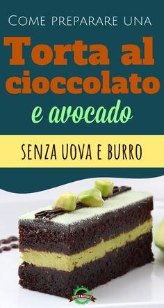 Come preparare una gustosa torta al cioccolato e avocado sen… – Recipes Avocado Dessert, Vegan Sweets, Vegan Desserts, Detox Recipes, Vegan Recipes, Vegan For A Week, Tortillas Veganas, Avocado Toast, Pesto