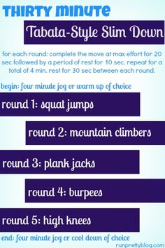 15 HIIT and Tabata #Workouts included in this post - One is this 30 minute Tabata Style Slim Down from Presley of runprettyblog.com - #FitFluential