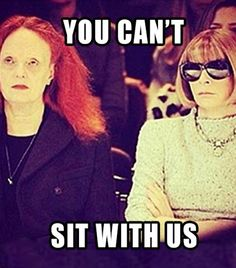 The Best Fashion Memes Of All Time via @WhoWhatWear Because who doesn't love a Mean Girls-meets-Anna Wintour mash-up?