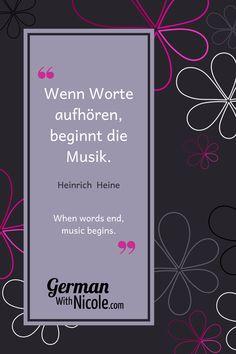 Heinrich Heine, Neuer Job, German Quotes, Learn German, Good Music, Vitamins, Learning, Words, Blog
