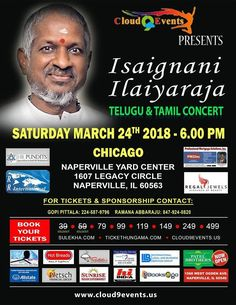 Event: Ilayaraja Live in Concert Chicago Time: 6:00 PM Date: Saturday – March 24, 2018 Venue: Naperville Yard Indoor Sports Complex,1607 Legacy Circle,Naperville,IL60563 Organizers: Cloud9 Events Ticket Range: $39 – $499 Click here to buy tickets Click here for event information  Related
