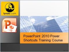 #PowerPoint 2010 Power Shortcuts Training Course By Lynda