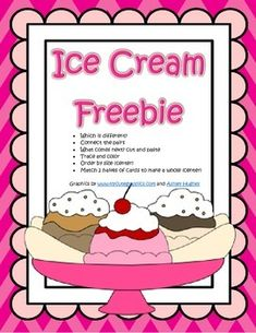 This is a FREE collection of 4 worksheets and 2 centers for early learners - preschool, pre-K and kindergarten ages. The theme is ICE CREAM. 13 pages