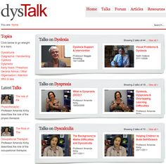 dysTalk: an information-sharing project aiming to help children learn better. Provides information on specific learning difficulties and advice on learning strategies for all abilities.  There is a series of filmed talks and articles, a resources section and a forum, covering topics such as dyslexia, dyspraxia, dyscalculia, dysgraphia and ADHD.