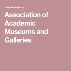 Association of Academic Museums and Galleries