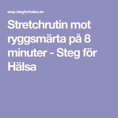 Stretchrutin mot ryggsmärta på 8 minuter - Steg för Hälsa