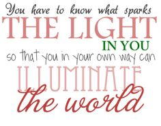 illuminate the world | Motivation Monday | Inspirational Quotes & Pictures