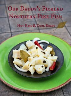 The best EVER pickled fish straight from Central, MN! Our Daddy's Pickled Northern Pike Fish from Hot Eats and Cool Reads! The best EVER pickled fish straight from Central, MN! Our Daddy's Pickled Northern Pike Fish from Hot Eats and Cool Reads! Canned Fish Recipes, Basa Fish Recipes, Fresh Fish Recipes, Canning Recipes, Salmon Recipes, Shellfish Recipes, Seafood Recipes, Dishes Recipes, Pisces