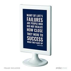Andaz Press Motivational Framed Desk Art, Many of life's failures are people who did not realize how close they were to success when they gave up. Thomas A. Edison, 4x6-inch Inspirational Success Quotes Office Home Wall Art Gift Print, 1-Pack, Includes Frame Andaz Press http://www.amazon.com/dp/B019JWLQY8/ref=cm_sw_r_pi_dp_6.qDwb0S3S6CB