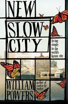 New Slow City Living