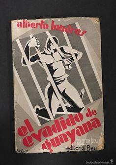 Alberto Londres - EL EVADIDO DE GUAYANA - Cubierta de Helios Gómez - Foto 1