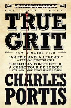 A Western Novel For Every Occasion: True Grit by Charles Portis