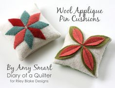 Simple pincushion projects made from felted wool. Other tips for hand and machine sewing with felted wool, including cutting patterns and templates.