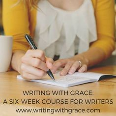 Learn more about Ann Swindel's new onling writing course: Writing with Grace