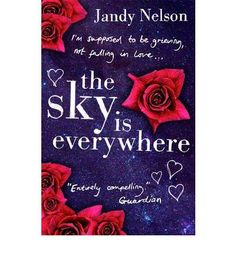 Buy Sky Is Everywhere by Jandy Nelson from Waterstones today! Click and Collect from your local Waterstones or get FREE UK delivery on orders over