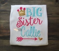 Big Sister To Be  or name arrow  applique by LittleDotsBoutique