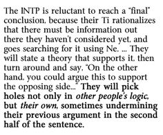 According to this I'm more INTP. THIS IS SO CONFUSING.< the whole entire concept of MBTI has some issues that need to be rearranged! Intp Personality Type, Myers Briggs Personality Types, Intj Intp, Introvert, Myers Briggs Intp, Myer Briggs, Intp Female, The Devil's Advocate, Thing 1