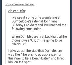 I think so too. I think would have found it funny. I also think he didn't have any other options at the time. Harry Potter Jokes, Harry Potter Fandom, Harry Potter Theories, Harry Potter Death, Harry Potter Feels, Potter Facts, It's My Life, No Muggles, Under Your Spell